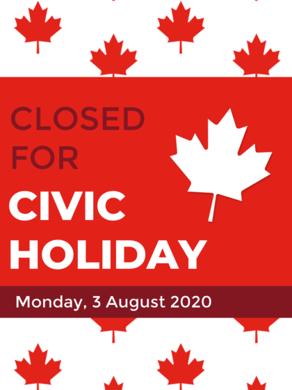 Closed for the Civic Holiday